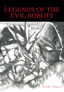 Legends of the Evil Robots
