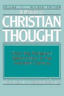 A History of Christian Thought Volume III