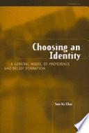 Choosing an Identity