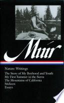 John Muir Nature Writings Loa 92