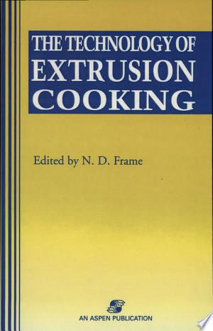 Technology+of+Extrusion+Cooking