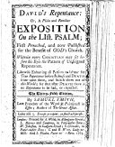 David's Repentance: Or, a Plain and Familiar Exposition on the LIst. Psalm ; First Preached, and Now Published for the Benefit of God's Church ... The Thirty-fifth Edition. By Samuel Smith ...