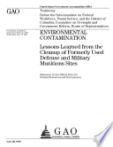 Environmental Contamination: Lessons Learned from the Cleanup of Formerly Used Defense and Military Munitions Sites