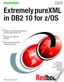 Extremely pureXML in DB2 10 for z/OS