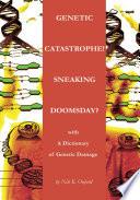 Genetic Catastrophe Sneaking Doomsday  Book PDF