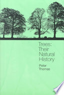 """""""Trees: Their Natural History"""" by P. A. Thomas"""
