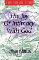 The Joy Of Intimacy With God Book