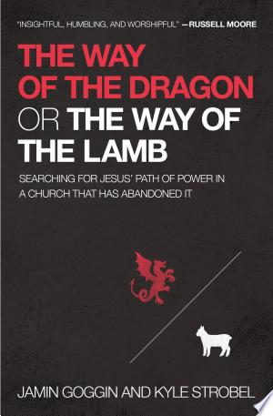 Download The Way of the Dragon or the Way of the Lamb Free Books - Dlebooks.net