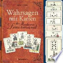Wahrsagen mit Karten der Madame Lenormand-Set  : Mit 36 Lenormandkarten
