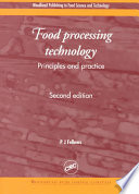 """Food Processing Technology: Principles and Practice, Second Edition"" by P.J. Fellows"
