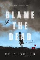 Blame the Dead ebook