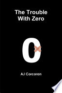 The Trouble With Zero