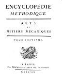 Encyclopédie Méthodique. Arts Et Métiers Mécaniques