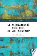 Crime In Scotland 1660 1960