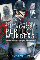 Investigating the Almost Perfect Murders