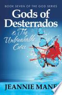 Gods of Desterrados   the Unbreakable Curse