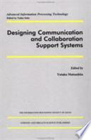Designing Communication and Collaboration Support Systems Book
