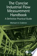 The Concise Industrial Flow Measurement Handbook