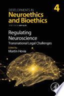 Regulating Neuroscience: Transnational Legal Challenges