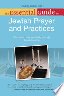 The Essential Guide to Jewish Prayer and Practices