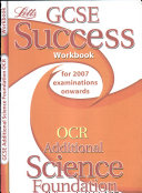 GCSE OCR Additional Science Foundation Success Workbook