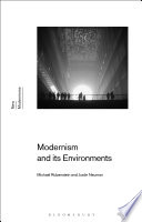 Modernism and Its Environments