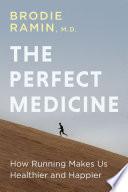 The Perfect Medicine Book