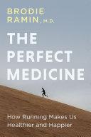 The Perfect Medicine