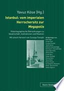 Istanbul vom imperialen Herrschersitz zur Megapolis