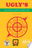 Ugly s Electrical Safety and NFPA 70E  2012 Edition
