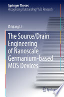 The Source/Drain Engineering of Nanoscale Germanium-based MOS Devices