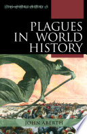 """Plagues in World History"" by John Aberth"