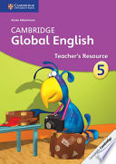 Cambridge Global English Stage 5 Teacher s Resource