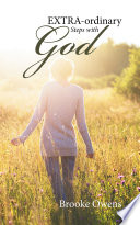 Extra Ordinary Steps with God
