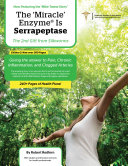 The 'Miracle' Enzyme is Serrapeptase