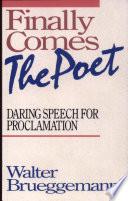 Finally Comes the Poet Pdf/ePub eBook