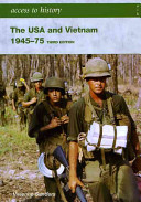 The USA and Vietnam, 1945-75