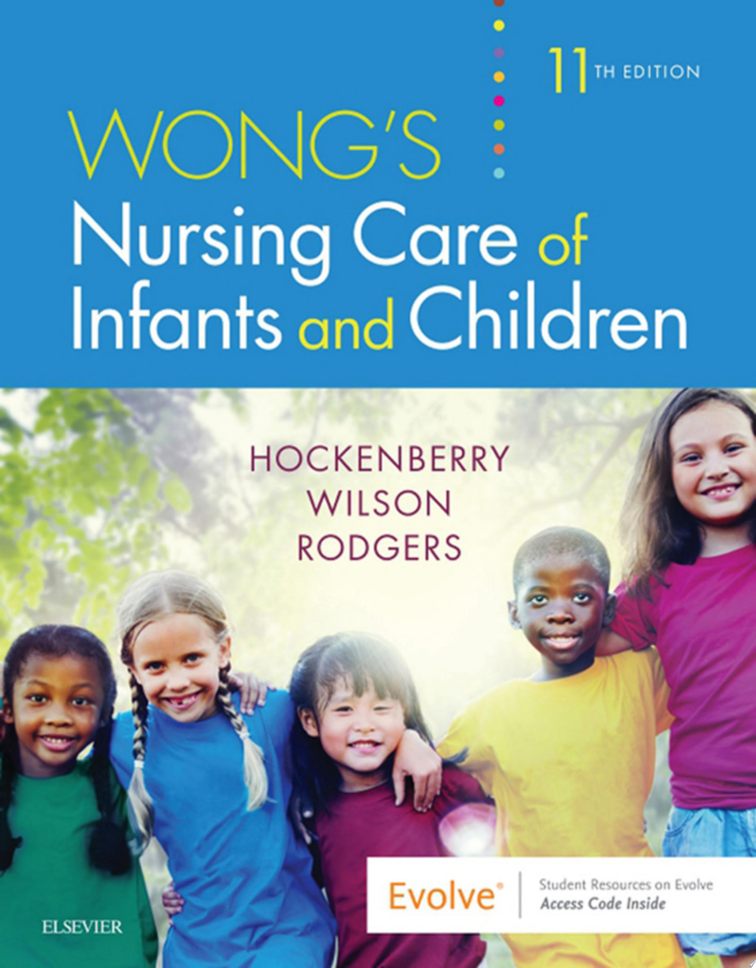 Wong s Nursing Care of Infants and Children   E Book