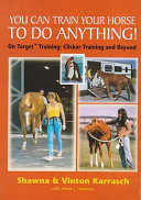 You Can Train Your Horse to Do Anything Book