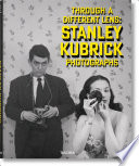 Stanley Kubrick Photographs - Through a Different Lens