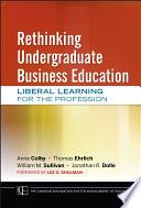 Rethinking Undergraduate Business Education