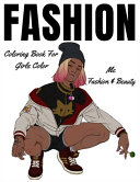 Fashion Coloring Book For Girls Color Me Fashion   Beauty