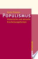 Populismus  : Historische und aktuelle Erscheinungsformen