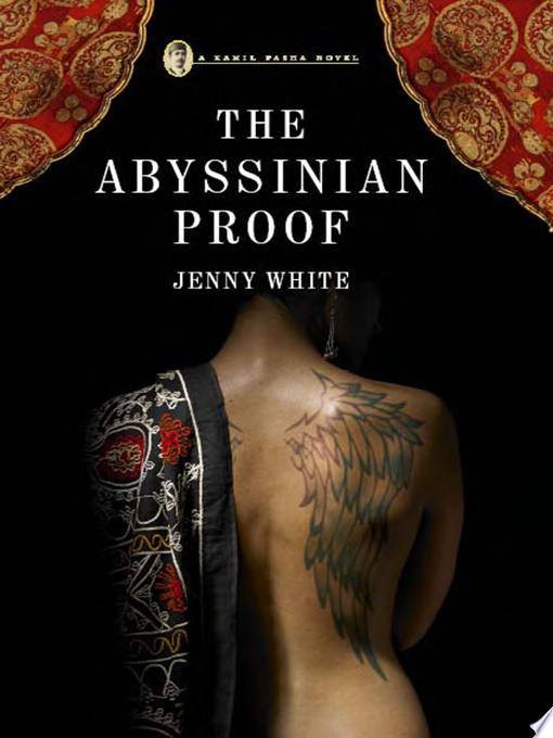 The Abyssinian Proof  A Kamil Pasha Novel  Kamil Pasha Novels