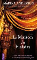 La Maison des Plaisirs [Pdf/ePub] eBook