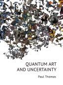 Quantum Art   Uncertainty
