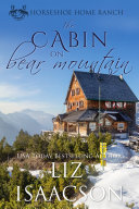 The Cabin on Bear Mountain