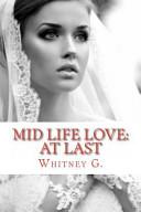 Mid Life Love
