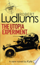 Robert Ludlum s The Utopia Experiment Book