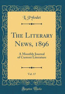 The Literary News  1896  Vol  17